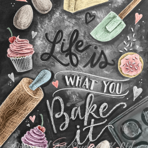 Life Is What You Bake It Image